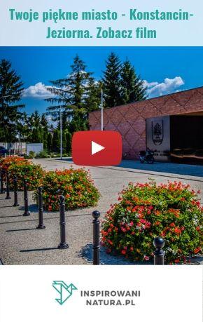 Twoje piękne miasto - Konstancin-Jeziorna