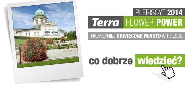 Terra Flower Power – co dobrze wiedzieć?