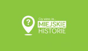 Miejskie Historie