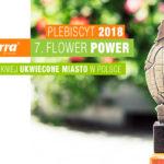 Terra Flower Power – czekamy nawasze głosy wplebiscycie nanajpiękniej ukwiecone miasto!
