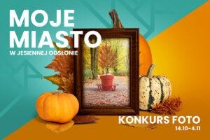 Moje miasto jesienią - konkurs fotograficzny